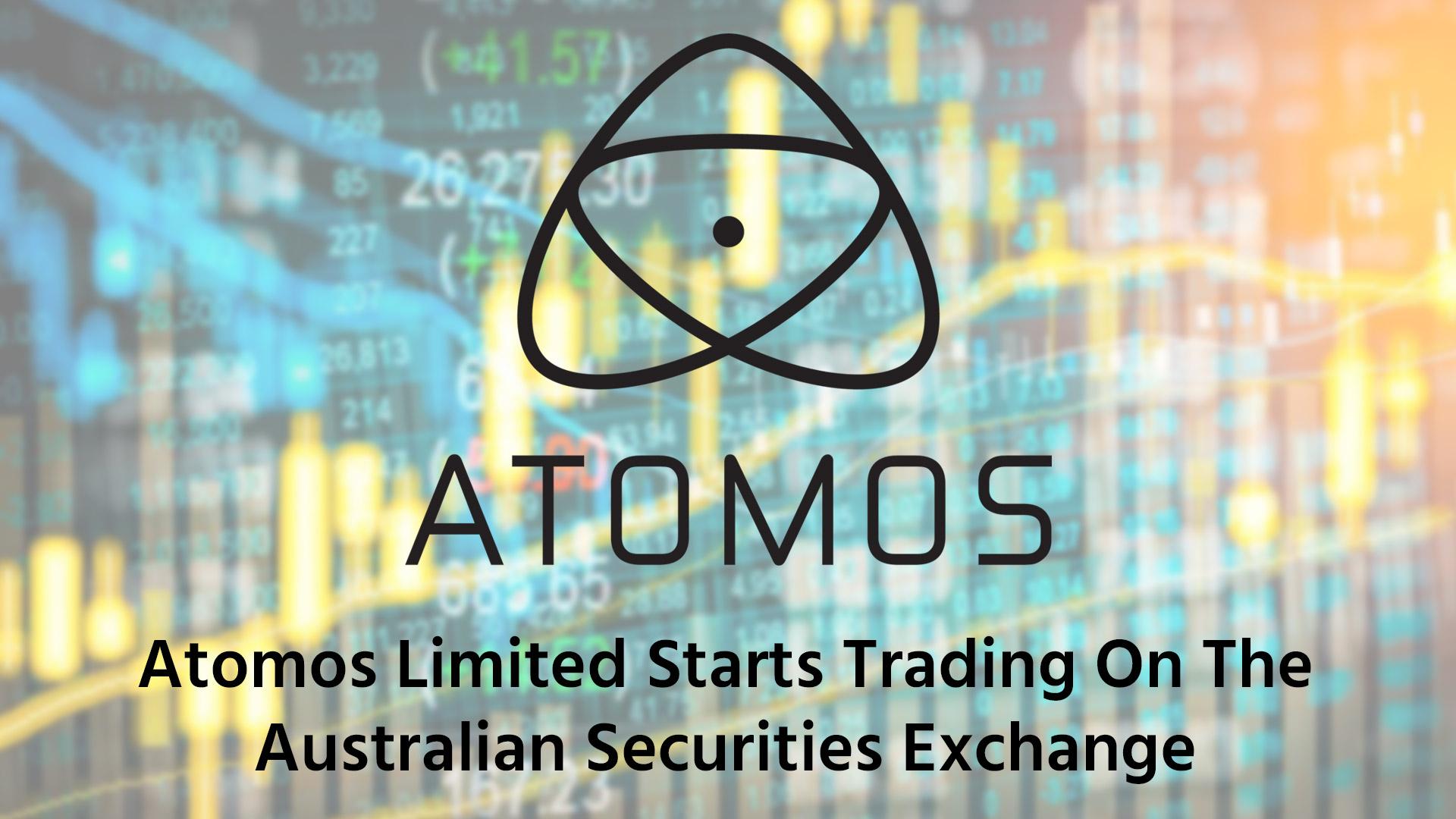Atomosがオーストラリア証券取引所で取引を開始