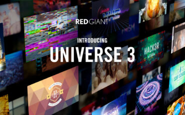 Red Giant Universe 3.0 – Dashboard, Text Effects and More