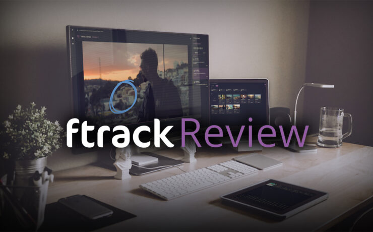 ftrack Review – Video Reviewing & Collaborating Using Just a Browser