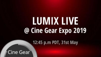 Panasonic LUMIX Live Stream from Cine Gear 2019