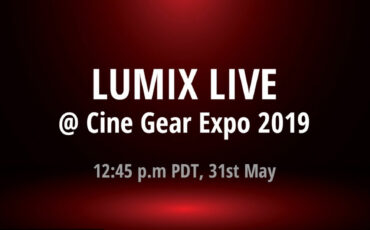 Panasonic LUMIX Live Stream from Cine Gear 2019