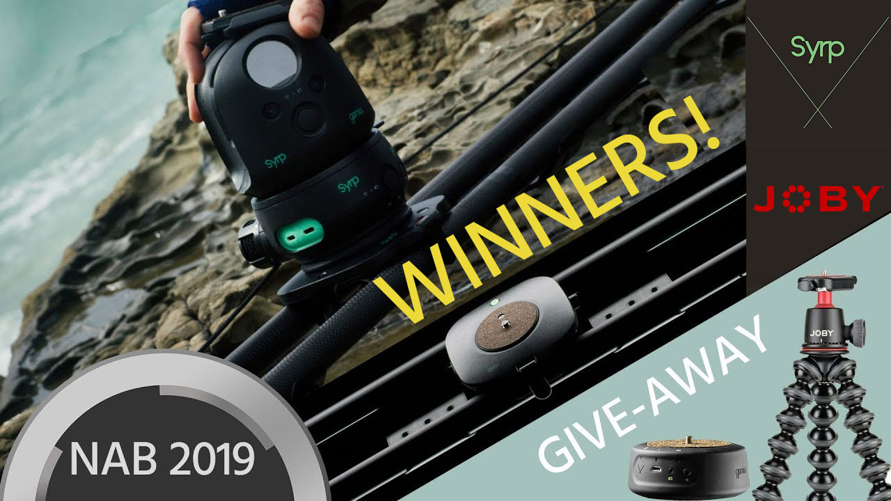 Winners of $5000 Worth of Gear from NAB Syrp & Joby Give-Away Announced!