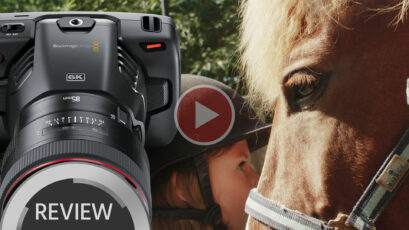 BMPCC 6K Review & Footage – Five Reasons to Like the Pocket 6K