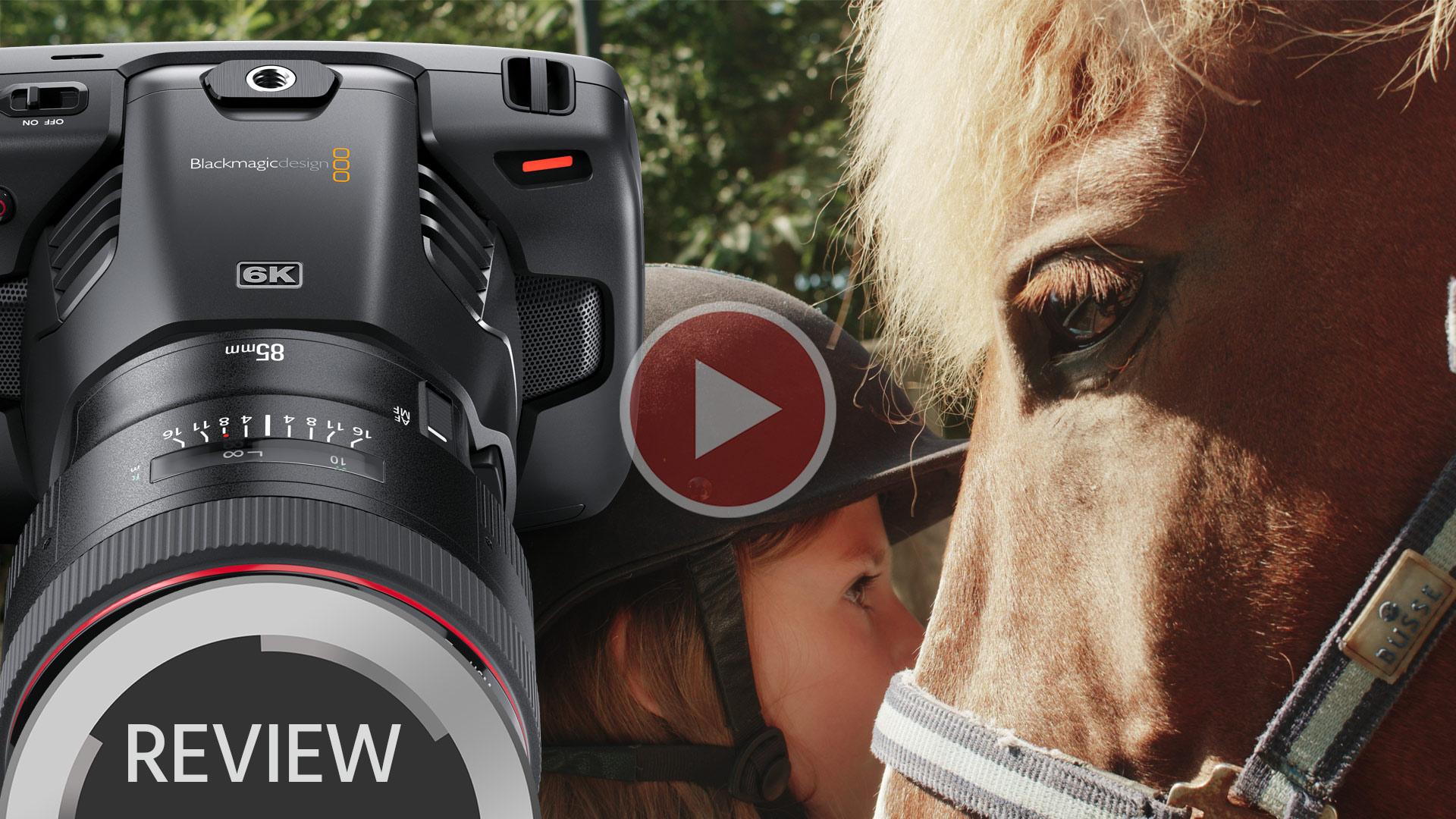 Reseña y Video de la BMPCC 6K - Cinco razones por la que nos gusta la Pocket 6K