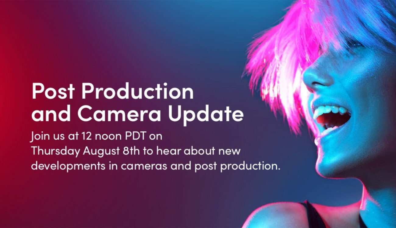 """Blackmagic Design Teases """"Post Production and Camera Update"""" Stream Later Today"""