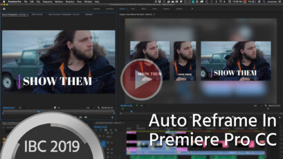 Auto Reframe For Premiere Pro CC Intelligently Edits Footage For Social Video Formats
