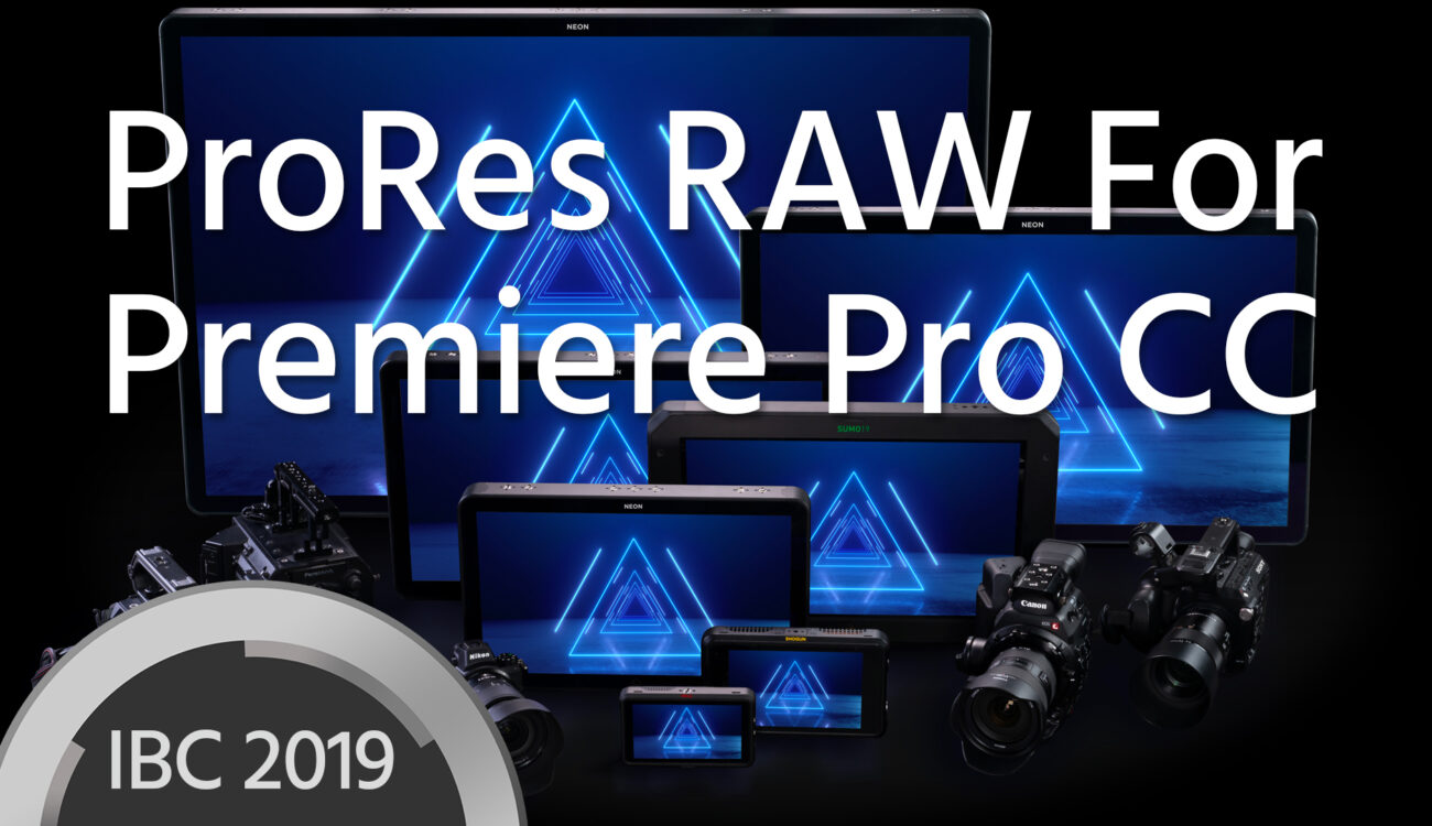 ProRes RAW Support in Premiere Pro CC Announced