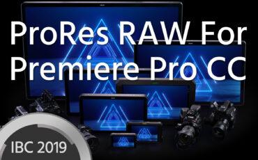 ProRes RAW Support in Premiere Pro CC Announced