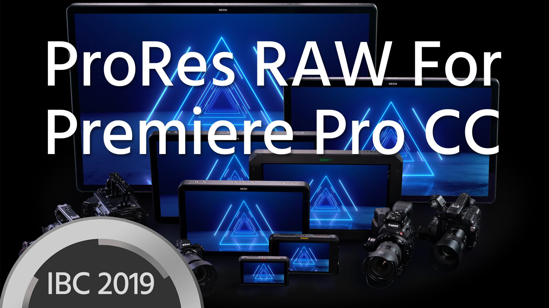 Anuncian Soporte para ProRes RAW en Premiere Pro CC