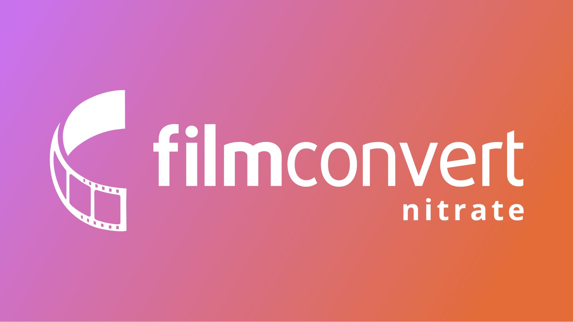 FilmConvertがNitrateを発売