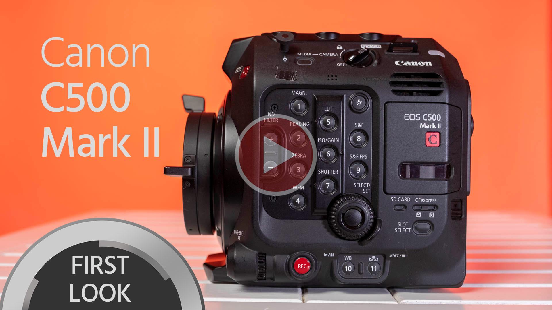 Canon C500 Mark II, primera impresión - 6K, full frame, cinema RAW Light, concepto modular