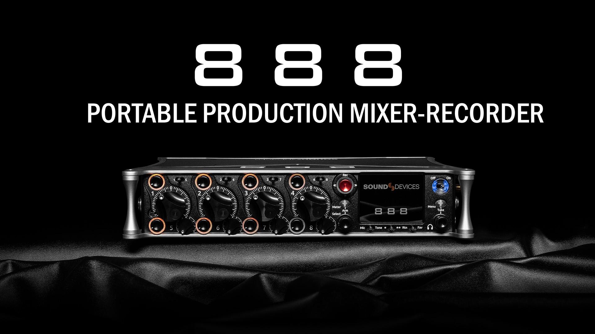 Presentan el Sound Devices 888 - Cerrando la brecha