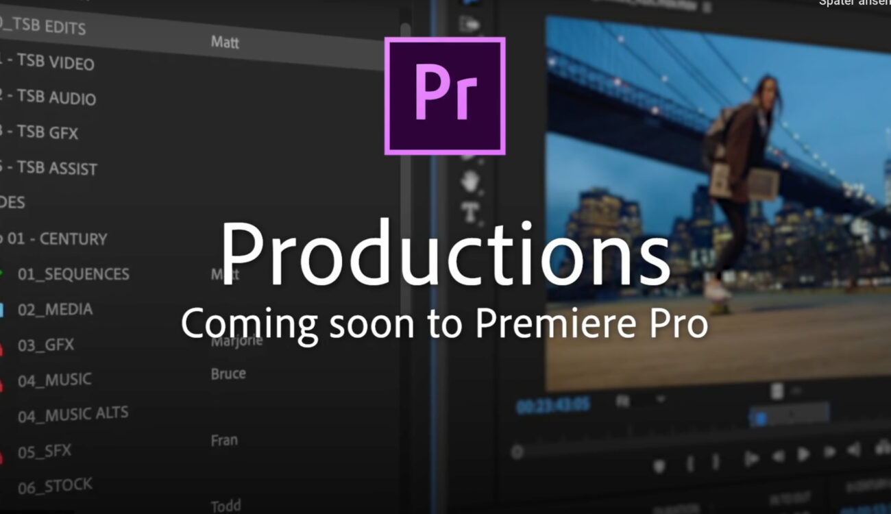 New Adobe Premiere Pro Productions Panel is Coming Soon