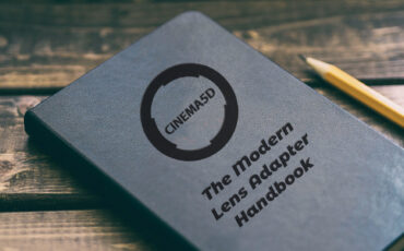 The Modern Lens Adapter Handbook - Which Lens Adapts to What?