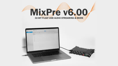 Sound Devices MixPre v6.00 Firmware Introduces 32-Bit Float Streaming
