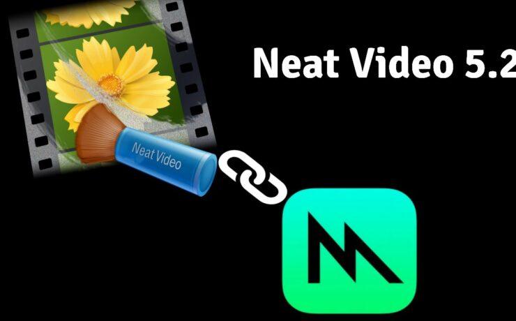 Neat Video 5.2 Supports Metal GPU Acceleration