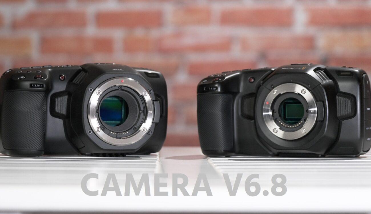 Blackmagic Pocket 4K and 6K Get New Camera V6.8 Firmware Update