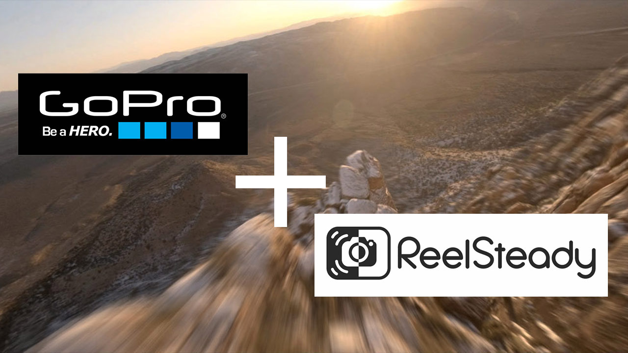 GoPro Acquires ReelSteady Stabilization Software Company