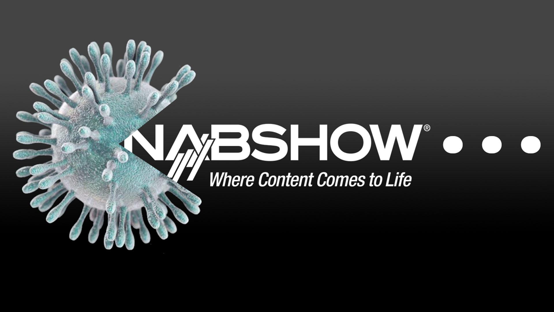 La NAB 2020 fue cancelada debido al coronavirus