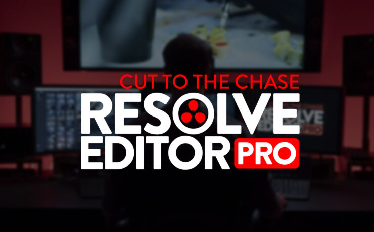 Resolve Editor Pro Online Course - Switch Easily to DaVinci Resolve for Editing