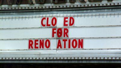 "Sign reading ""closed for renovation,"" movie filmmaker cinema coronavirus staff"