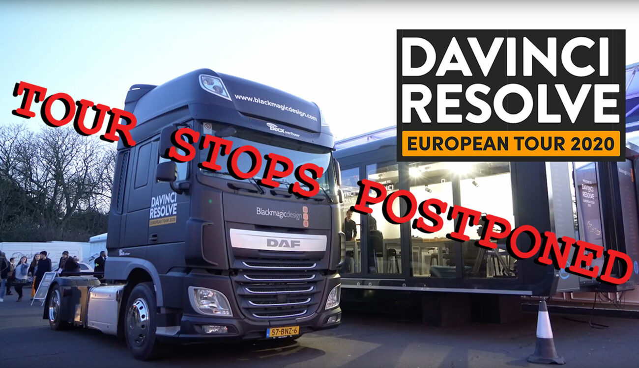 DaVinci Resolve European Tour 2020 - Some Tour Stops Postponed Due To Coronavirus