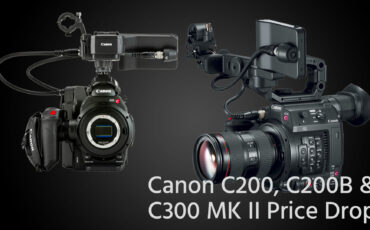 Canon EOS C200, C200B and C300 Mark II Cameras and Kits Now On Sale At B&H