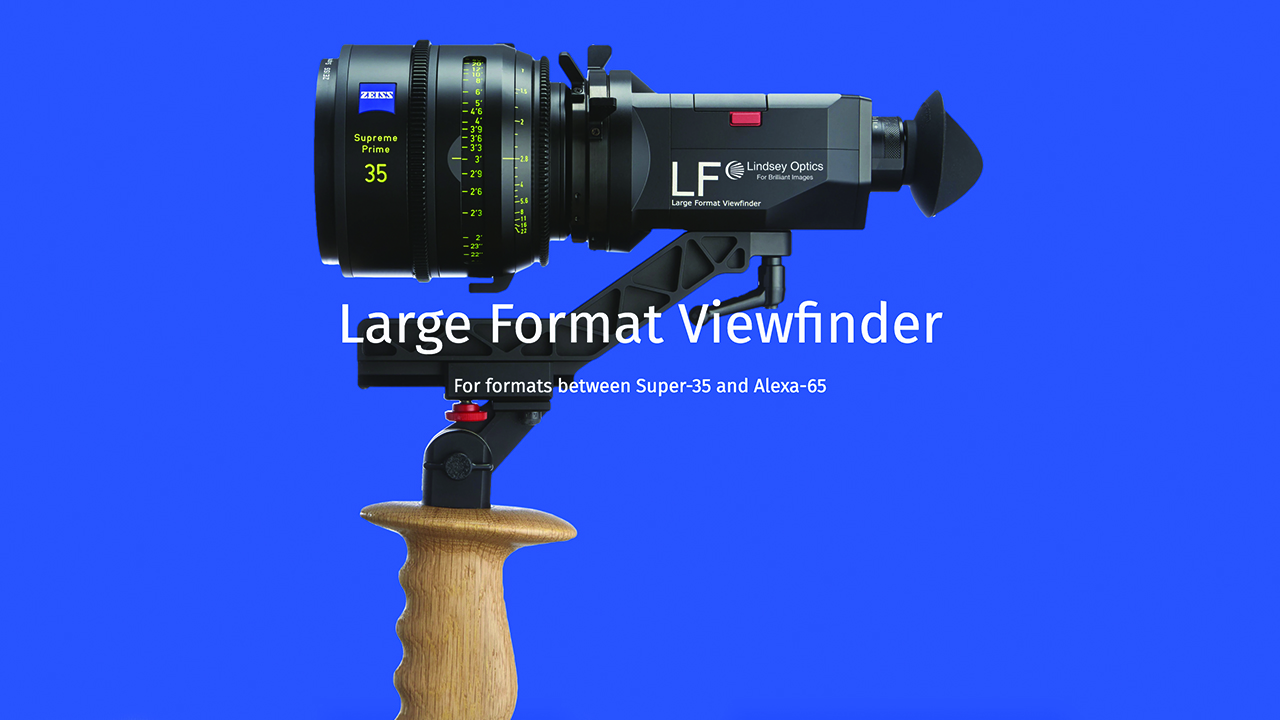 Lindsey Optics Large Format Director's Viewfinder Covers Formats From Super-35 to Alexa 65