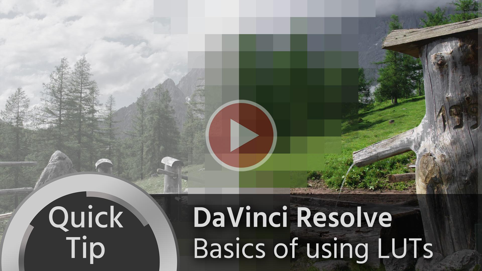 Consejo rápido: nociones básicas del uso de LUT en DaVinci Resolve