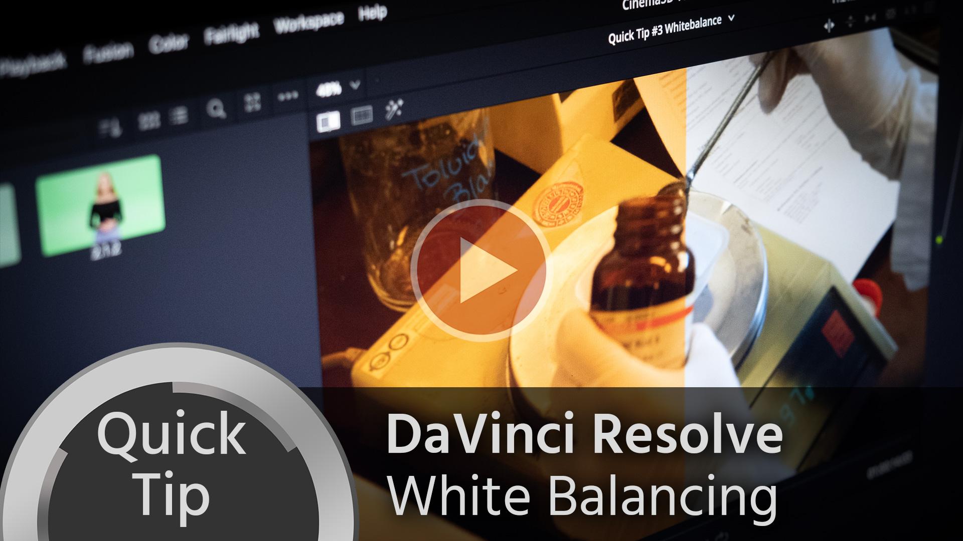 Consejo rápido: Balance de Blancos en DaVinci Resolve