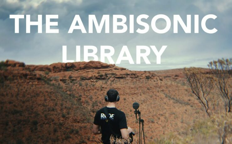 RØDE Ambisonic Sound Library - Hundreds of Sounds Free to Download