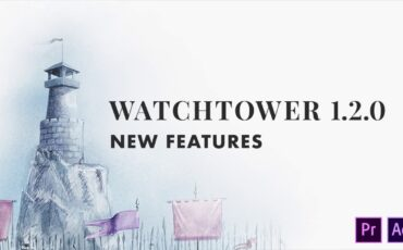 Watchtower V1.2.0 - Auto-Sync Project Bins with System Folders in Premiere Pro & After Effects