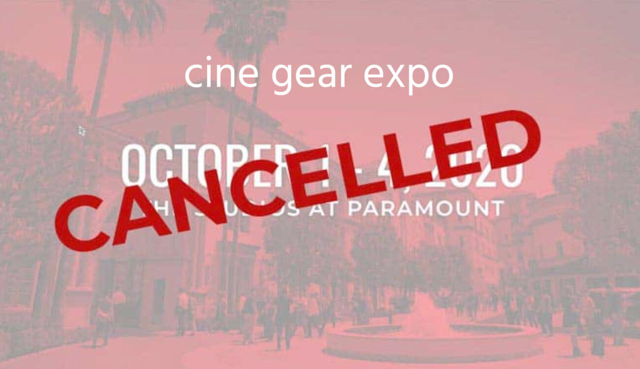 Cine Gear Expo LA 2020 Has Been Cancelled