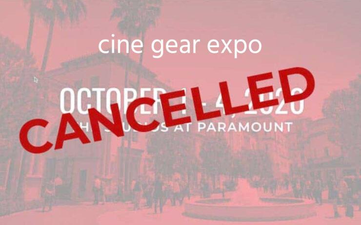 Cine Gear Expo LA 2020 Has Been Cancelled