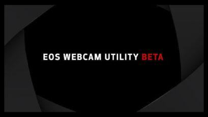 Canon EOS Webcam Utility Beta - Now Also Available for macOS