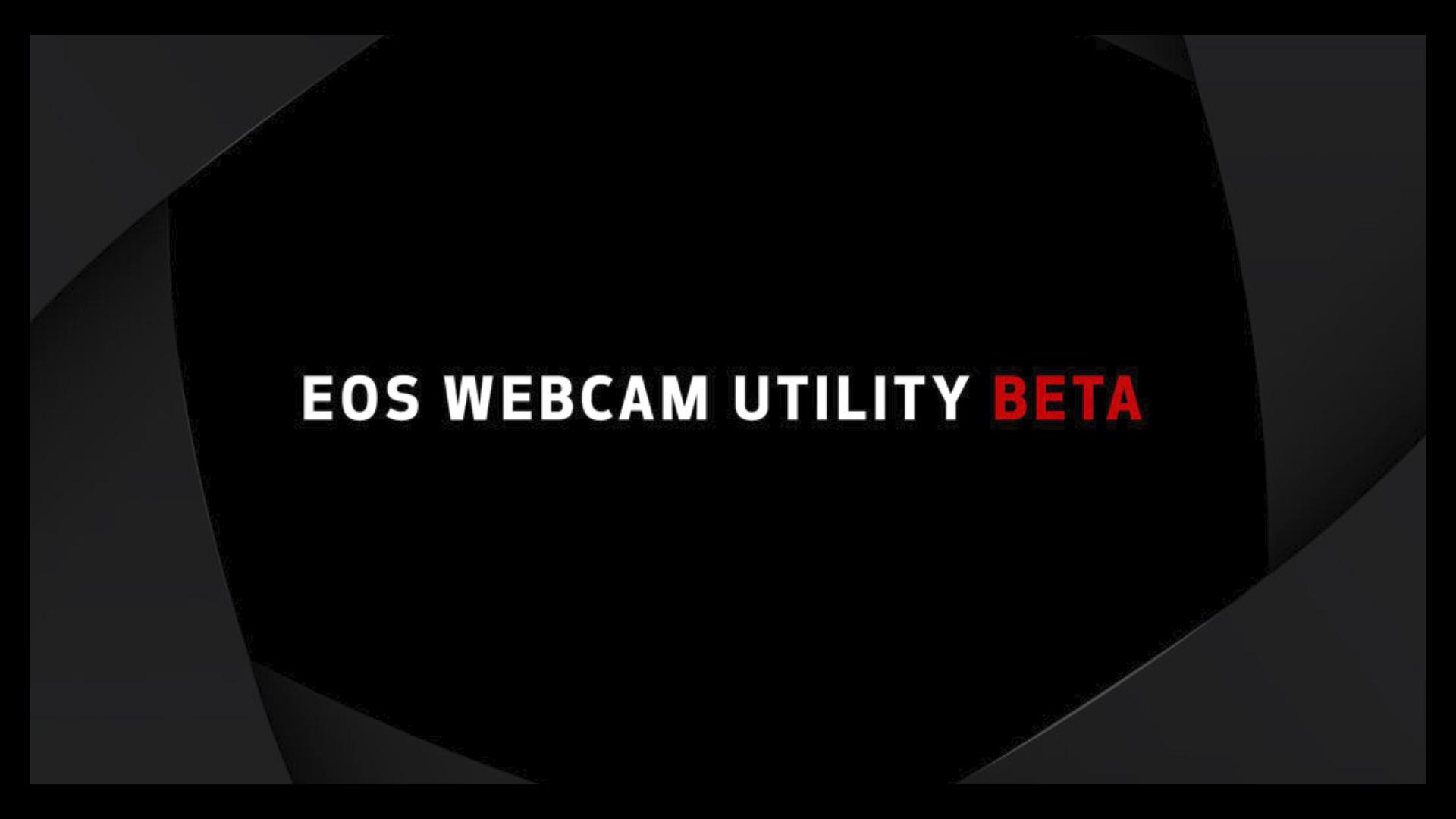 EOS Webcam Utility Beta de Canon: ahora también disponible para macOS