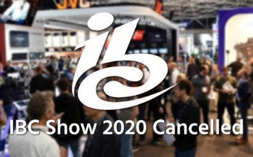 IBC 2020 Cancelled Due To Coronavirus