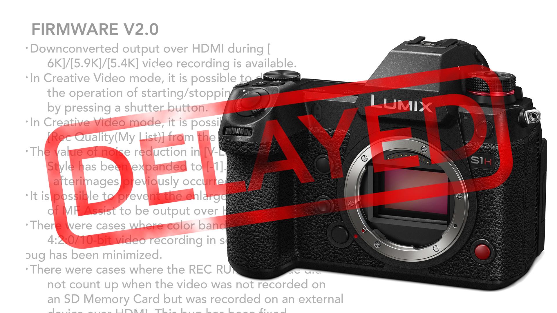 Retrasaron la salida de video RAW para la Panasonic S1H – Continúa la espera por la actualización del firmware 2.0