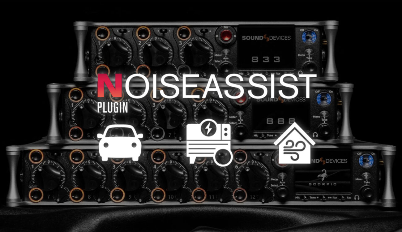 SoundDevices Releases New NoiseAssist Plugin for 8-Series Mixer/Recorder