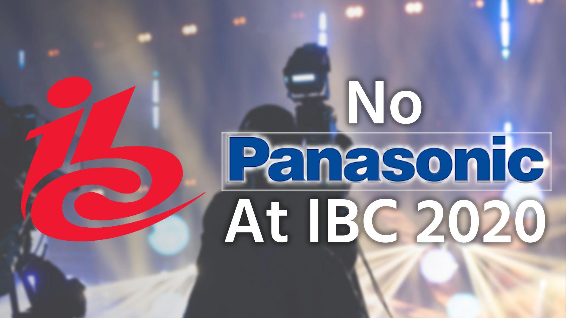 Panasonic se retira de la Feria IBC 2020