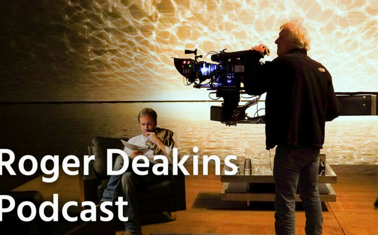 Roger Deakins Podcast, Listen and Learn With A Cinematography Master