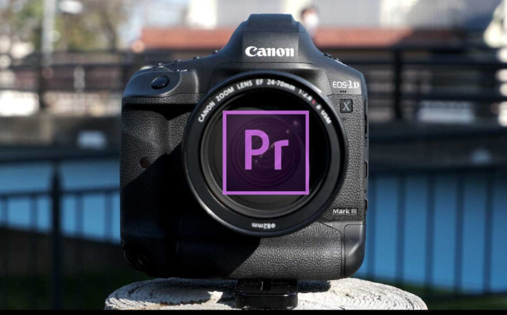 Canon 1D X Mark III RAW Now Natively Supported in Adobe Premiere CC