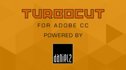 TURBOCUT - Free Daniel2 Plugin for Adobe CC 2020