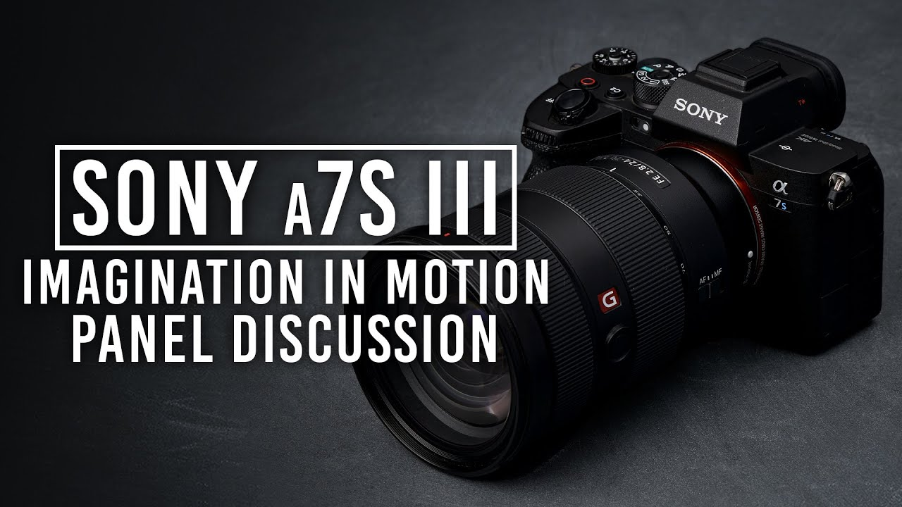 Sony a7S III - Panel de debate conducido por B&H