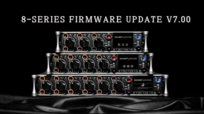 Sound Devices released Major Firmware Update v7.00 for 8-Series