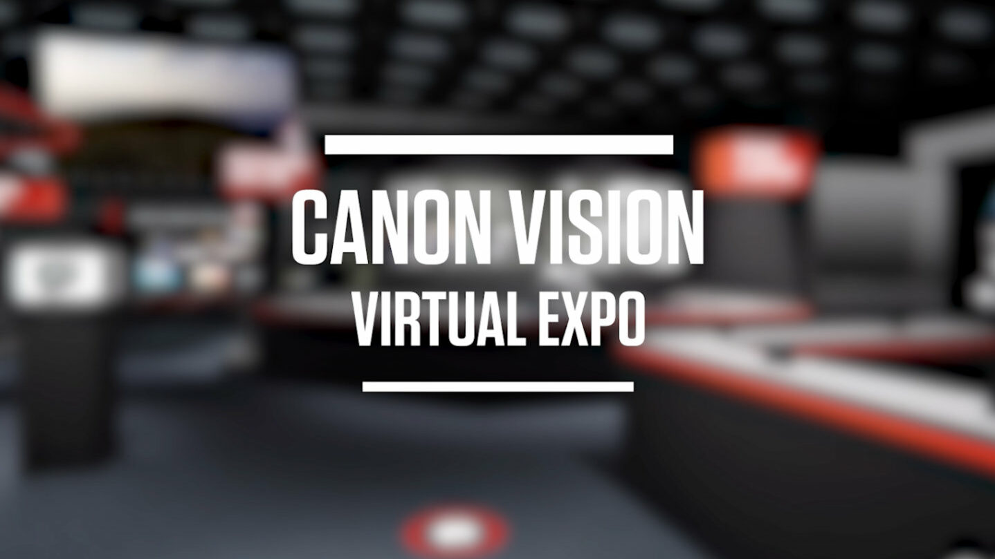 Canon Vision Virtual Expo. Image Credit: Canon