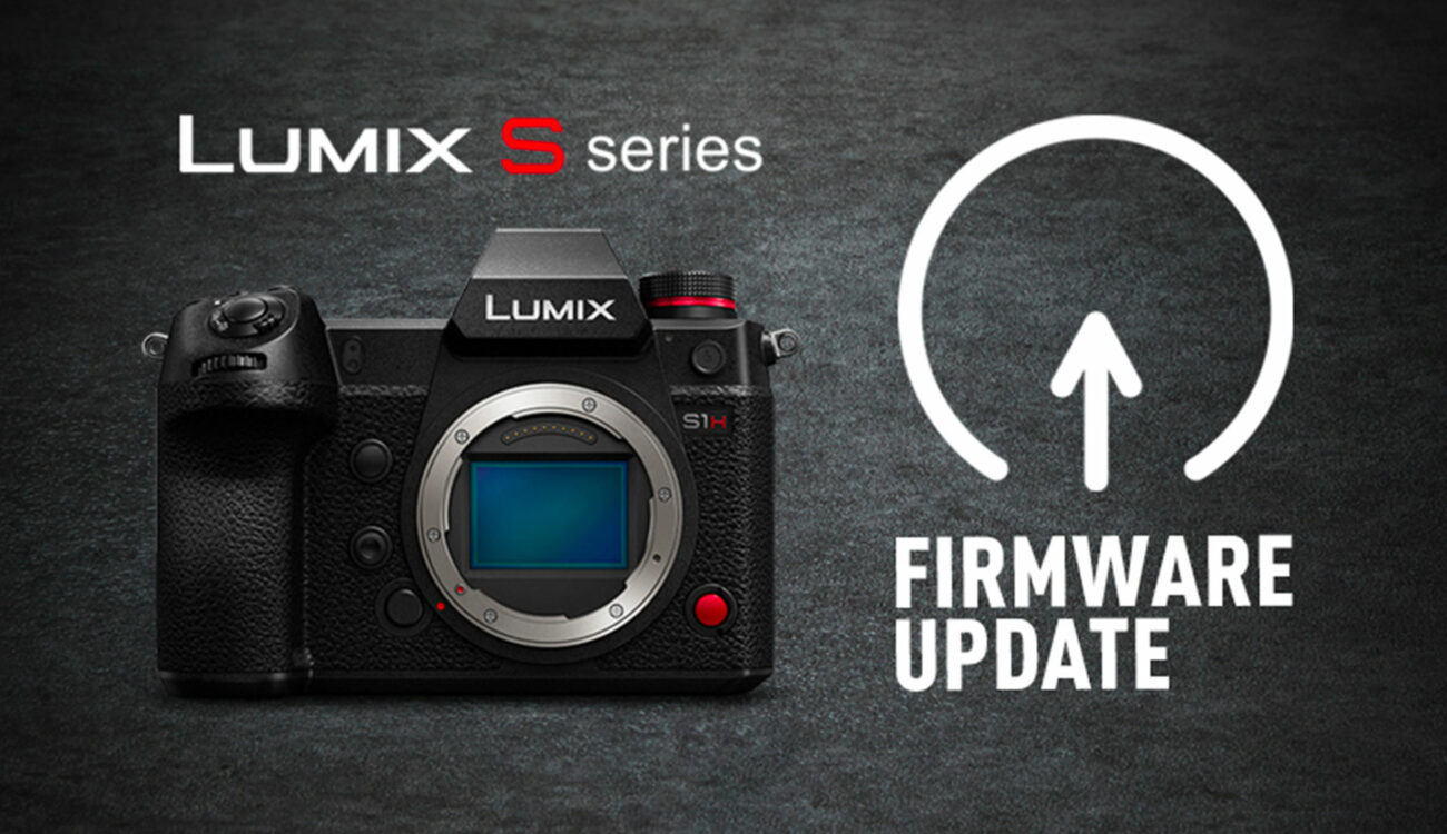 Panasonic LUMIX S1/S1H/S1R Upcoming Firmware Updates