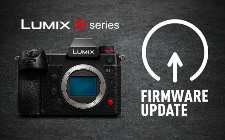 Panasonic LUMIX S1/S1H/S1R Upcoming Firmware Updates