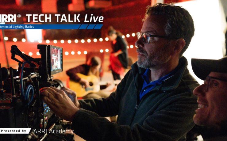 ARRI Tech Talk - Commercial Lighting Basics - Free Webinar on October 28