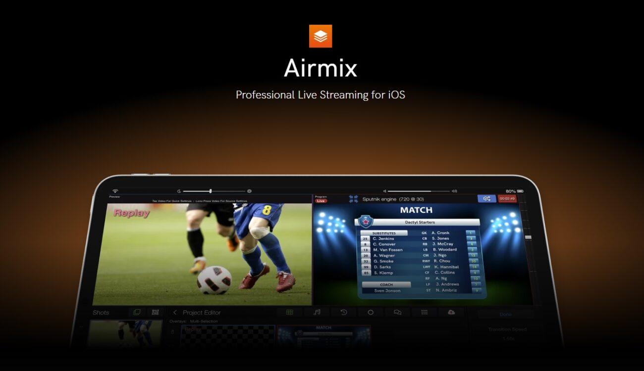 Teradek Airmix: Aplicación de transmisión en vivo para iOS